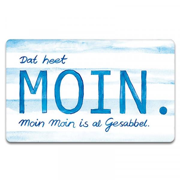 """Brettchen """"Dat heet Moin..."""""""