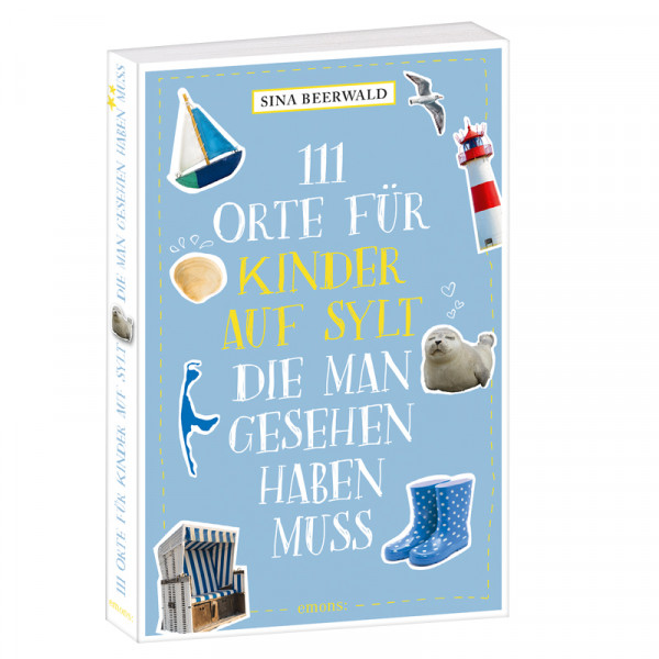 111 Orte für Kinder auf Sylt, die man gesehen haben muss, handsigniert