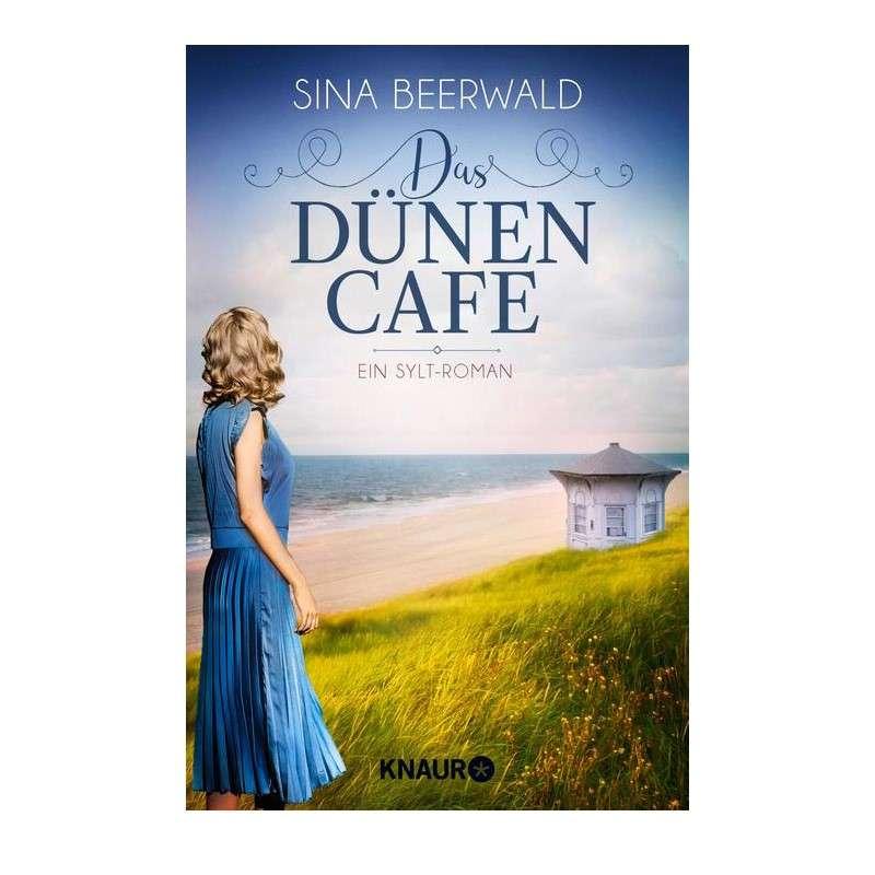 Das Dünencafe, Teil 2 der Sylt-Saga, handsigniert